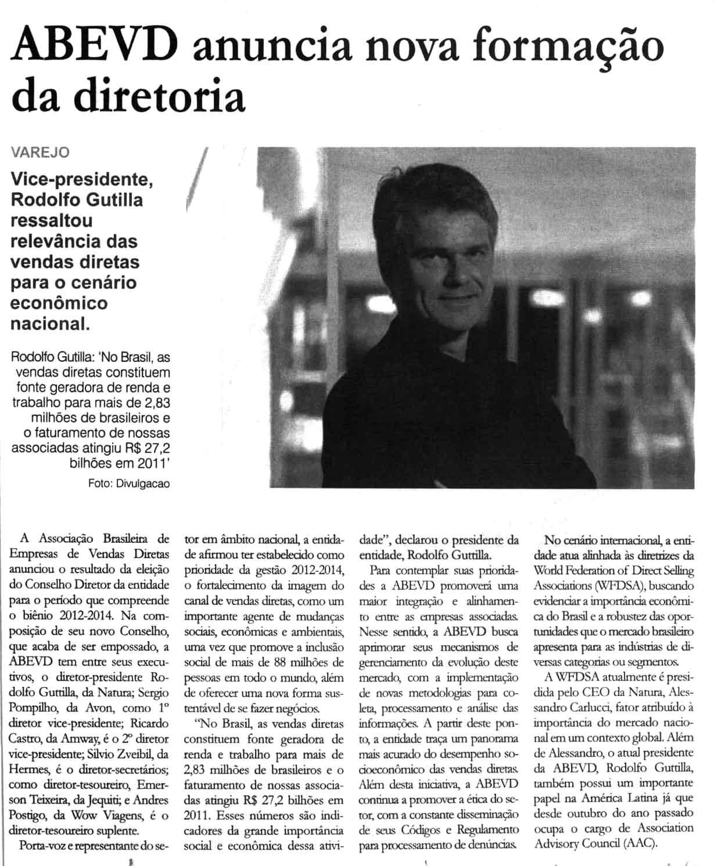 Jornal Ccorporativo - Andres Postigo assume como diretor tesoureiro suplente da ABEVD para o biênio 2012 - 2014